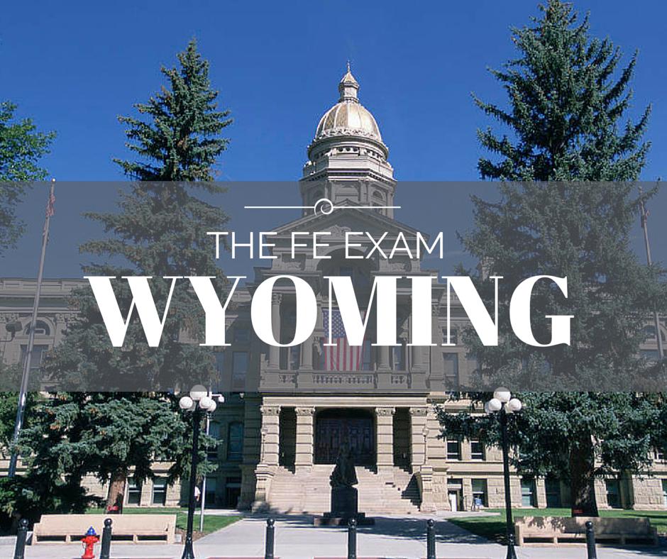 FE Exam Wyoming